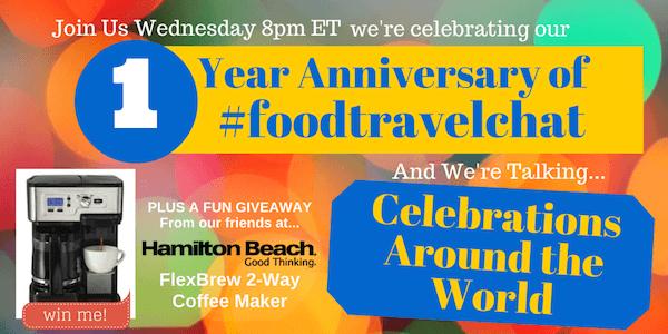 #foodtravelchat 1 Year Anniversary