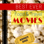 Best Ever Food And Travel Movies