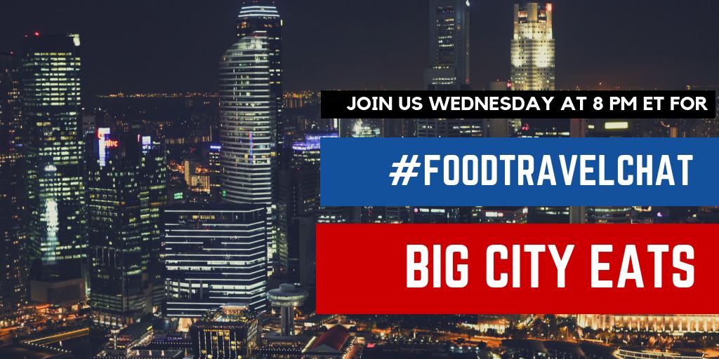foodtravelchat big city eats