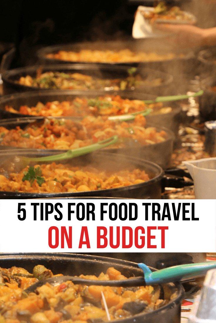5 tips for food travel on a budget pin