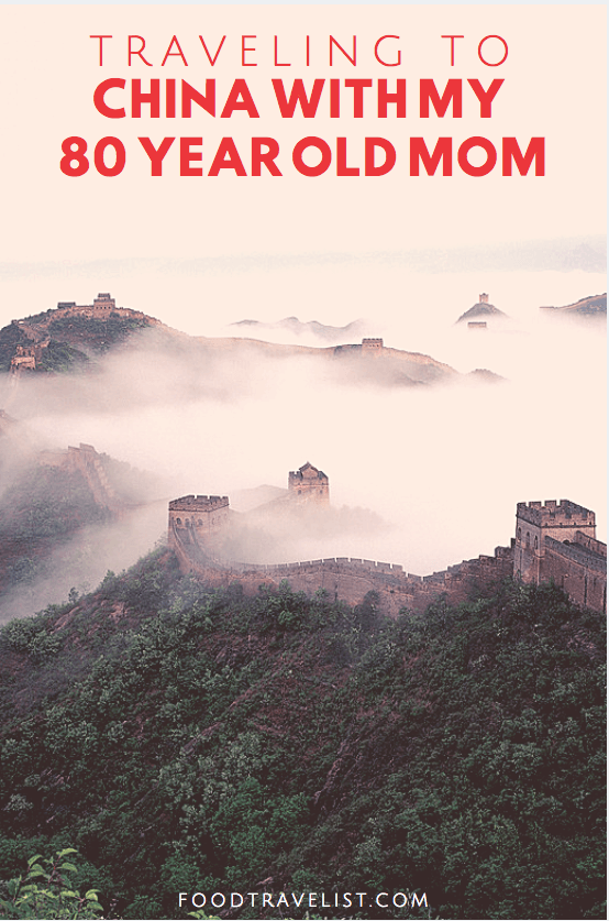 Traveling to Beijing China with My 80 Year Old Mom