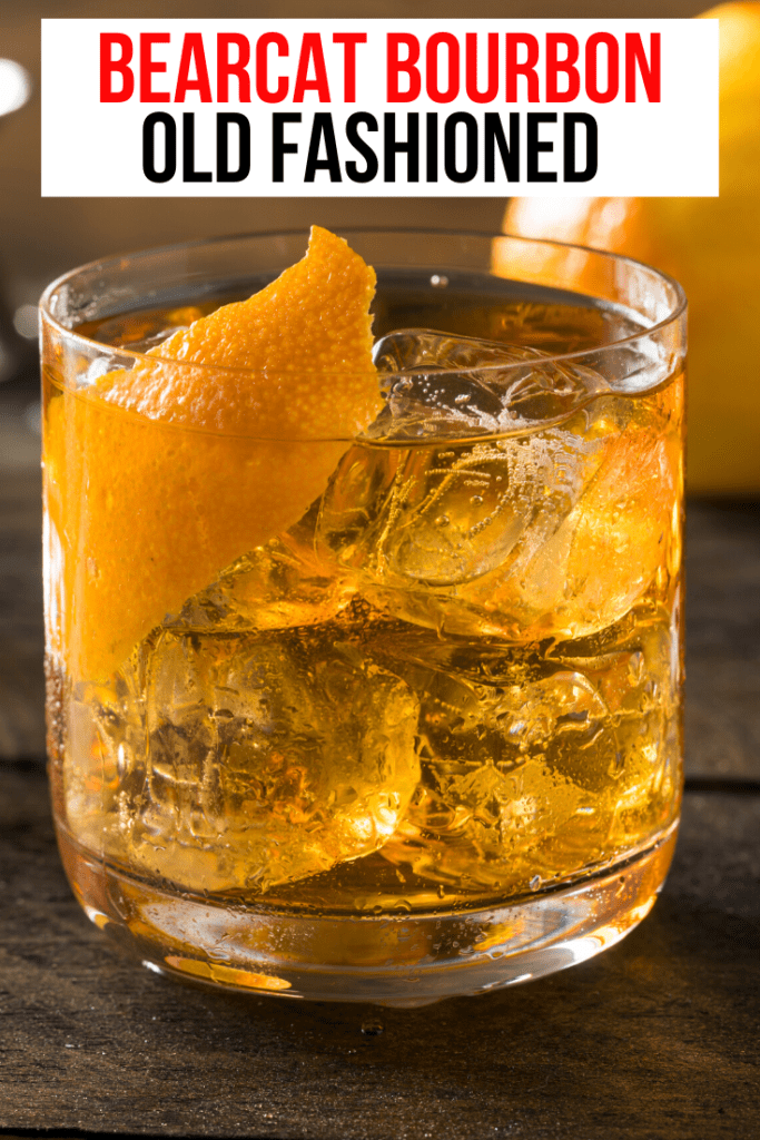 Bearcat Old Fashioned. Bearcat Bourbon has crafted some delicious and easy to enjoy versions of ingredient infused bourbons that help you celebrate any time without any work.
